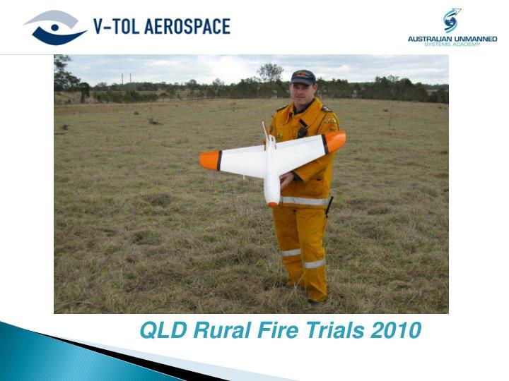 QLD Rural Fire Trials 2010