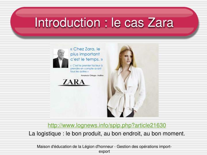 Introduction : le cas Zara