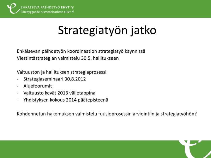 Strategiatyön jatko
