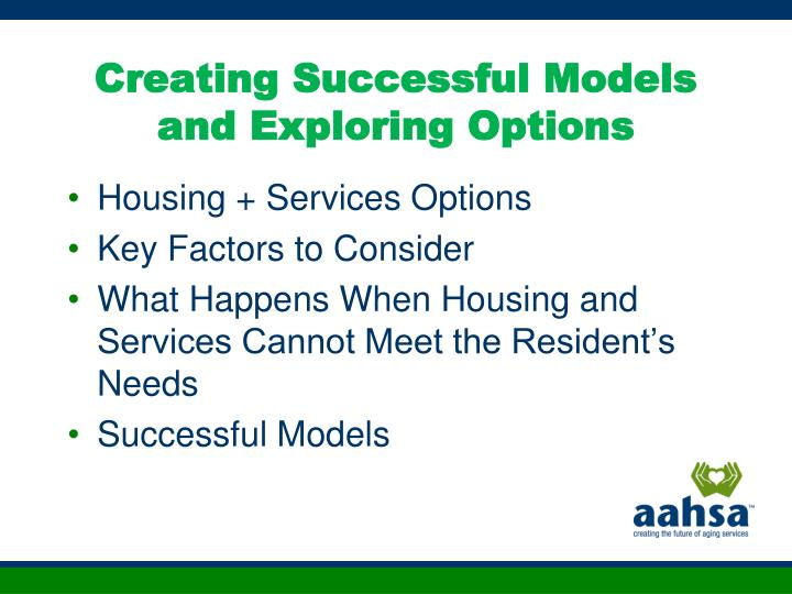 Creating Successful Models and Exploring Options