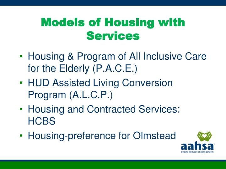 Models of Housing with Services