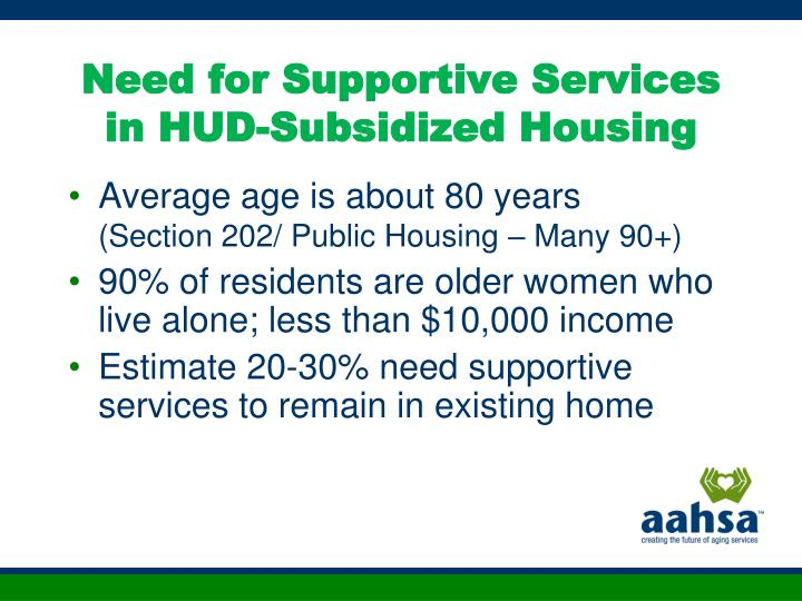 Need for Supportive Services in HUD-Subsidized Housing