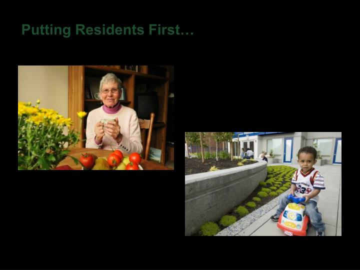 Putting Residents First…