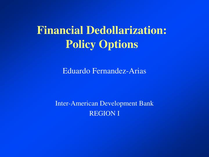 Financial dedollarization policy options