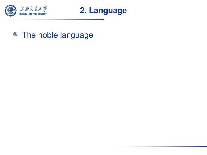 2. Language