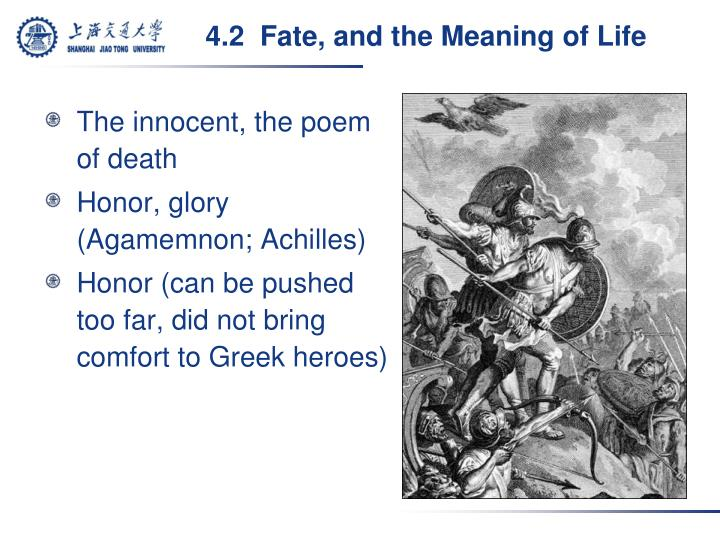 4.2  Fate, and the Meaning of Life