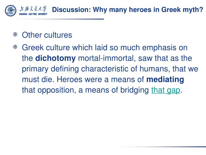 Discussion: Why many heroes in Greek myth?