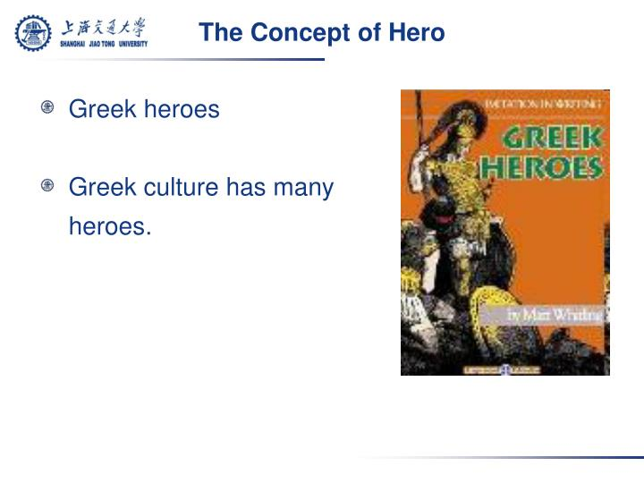 The Concept of Hero