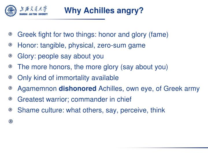 Why Achilles angry?