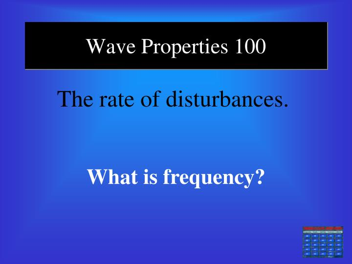 Wave Properties 100