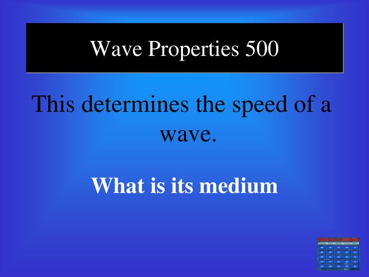 Wave Properties 500