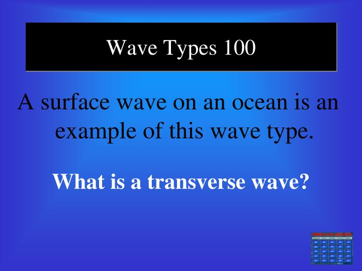 Wave Types 100