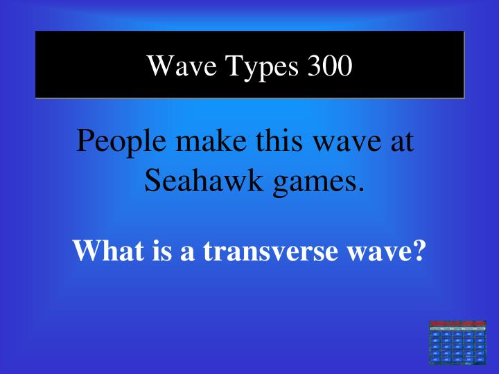 Wave Types 300