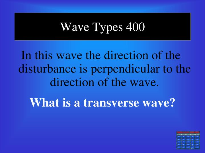 Wave Types 400