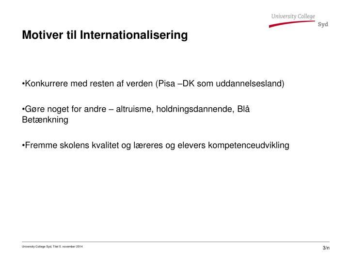 Motiver til Internationalisering