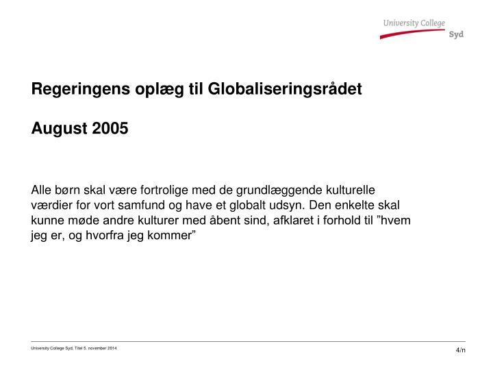 Regeringens oplæg til Globaliseringsrådet