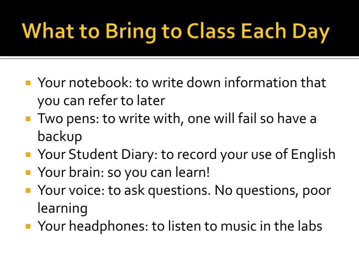 What to Bring to Class Each Day