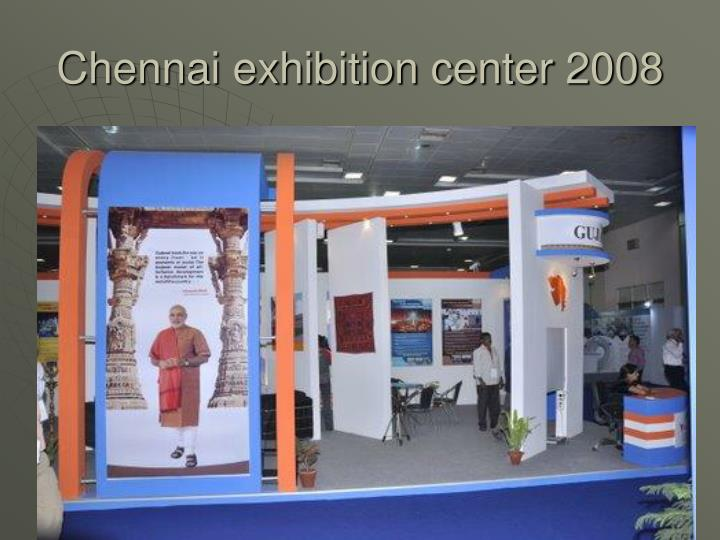 Chennai exhibition center 2008
