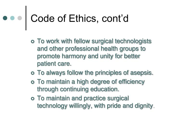 Code of Ethics, cont'd