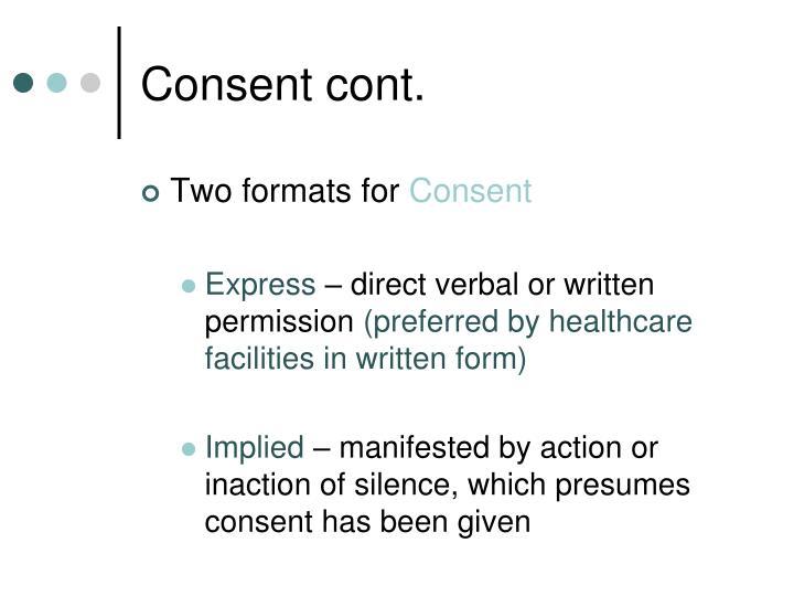 Consent cont.