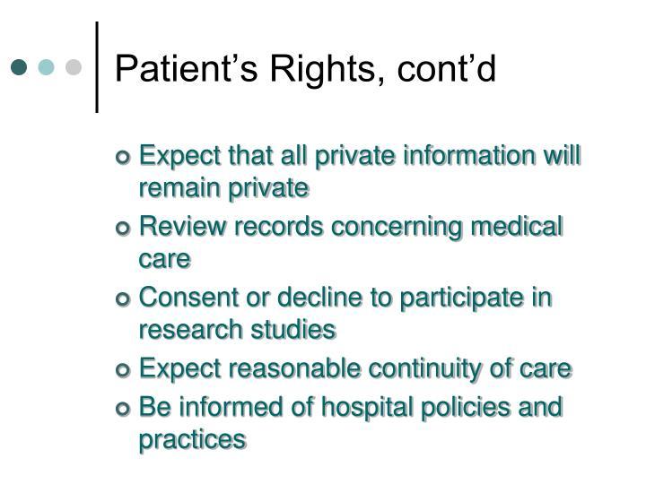 Patient's Rights, cont'd