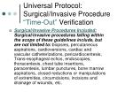 universal protocol surgical invasive procedure time out verification3