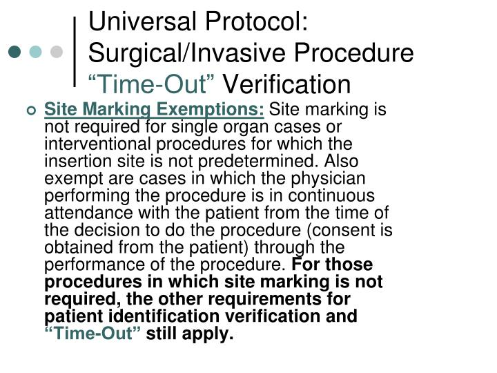 Universal Protocol: Surgical/Invasive Procedure