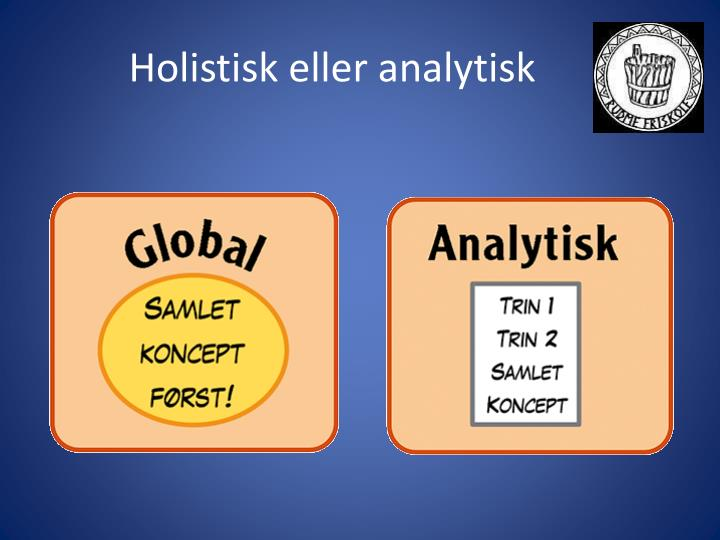 Holistisk eller analytisk