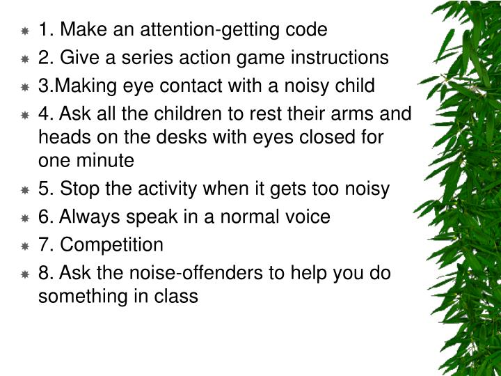 1. Make an attention-getting code