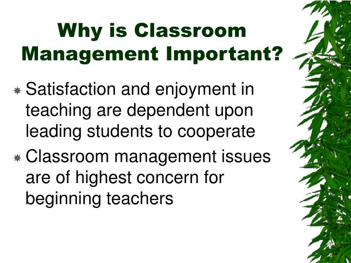 Why is Classroom Management Important?