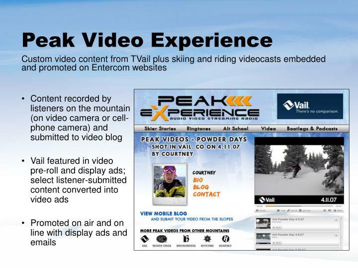 Peak Video Experience