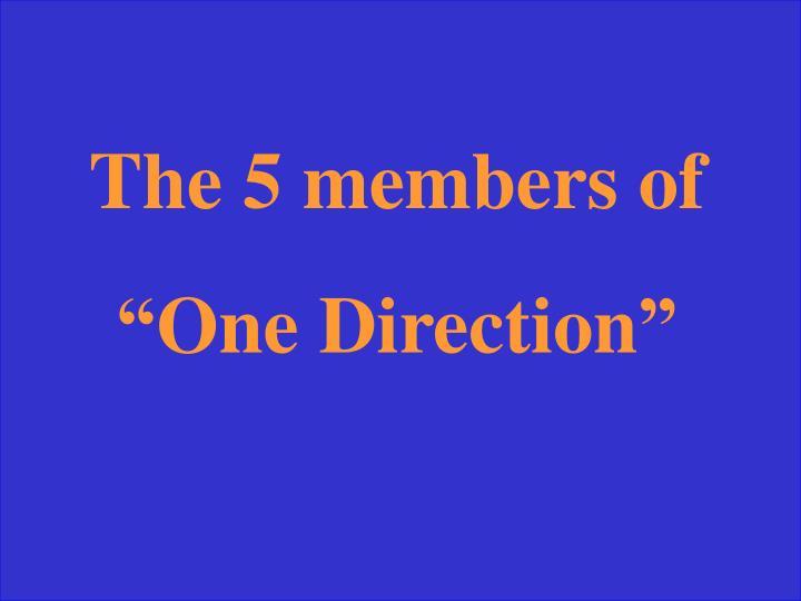 The 5 members of