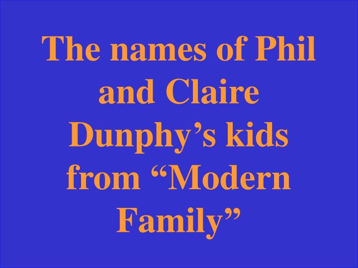 The names of Phil and Claire Dunphy