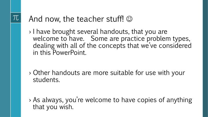 And now, the teacher stuff!