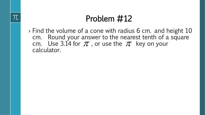 Problem #12
