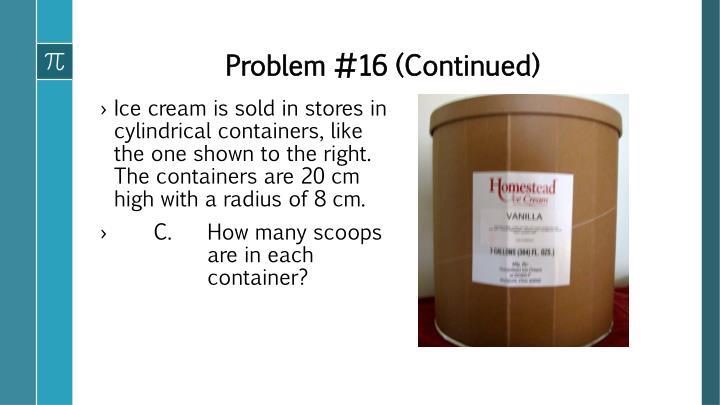 Problem #16 (Continued)