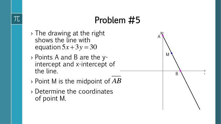 Problem #5