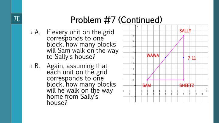Problem #7 (Continued)