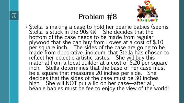 Problem #8