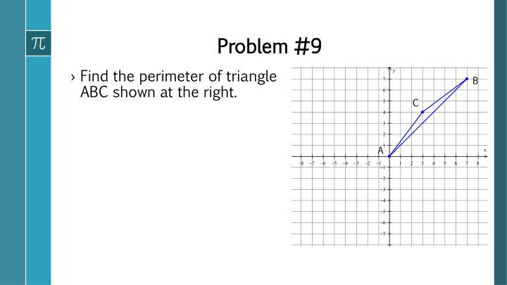 Problem #9