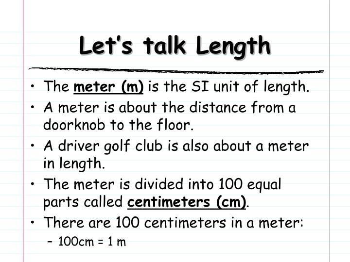 Let's talk Length