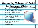 measuring volume of solid rectangular objects