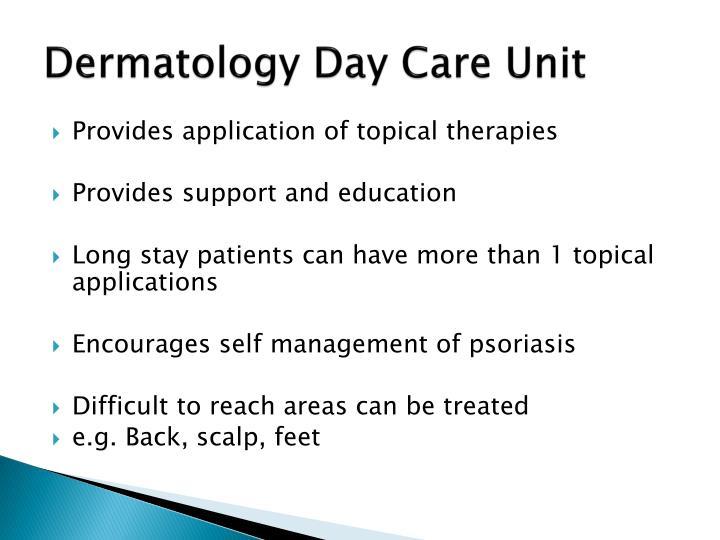 Dermatology Day Care Unit