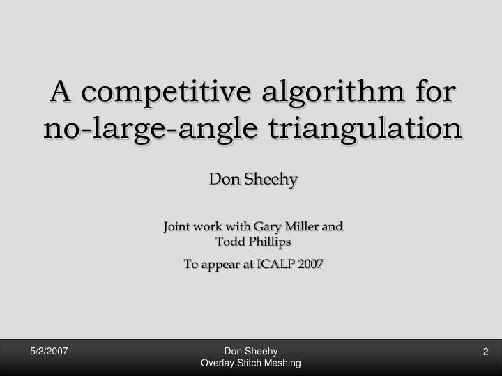 A competitive algorithm for no-large-angle triangulation