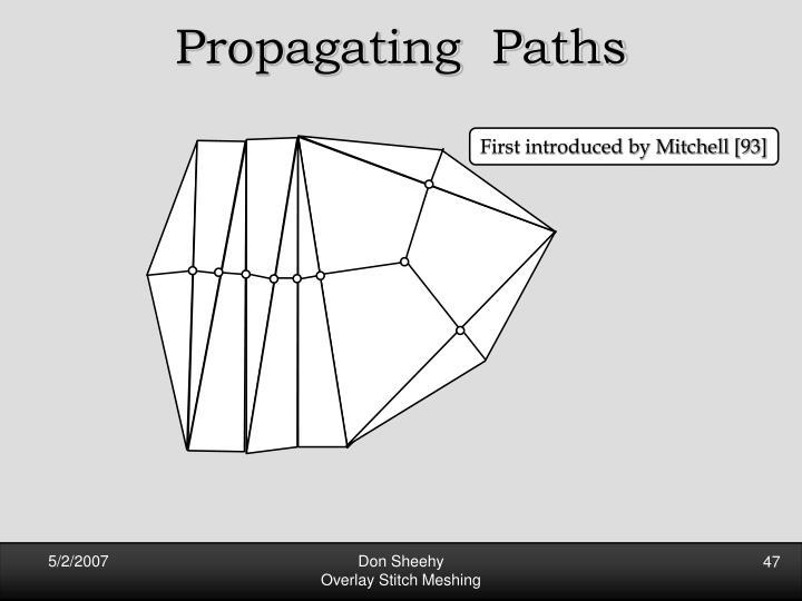 Propagating  Paths