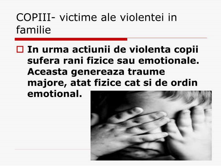 COPIII- victime ale violentei in familie