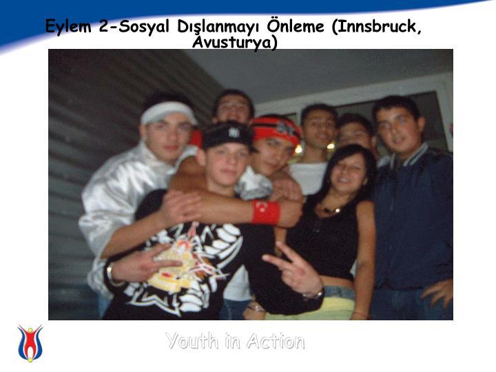 Eylem 2-Sosyal Dışlanmayı Önleme (Innsbruck, Avusturya)