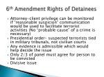 6 th amendment rights of detainees