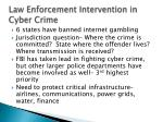 law enforcement intervention in cyber crime
