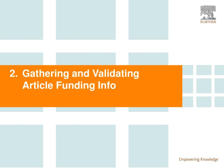 Gathering and Validating Article Funding Info